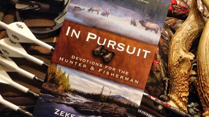 Book Review: In Pursuit by Zeke Pipher – Devotions For The Hunter & Fisherman